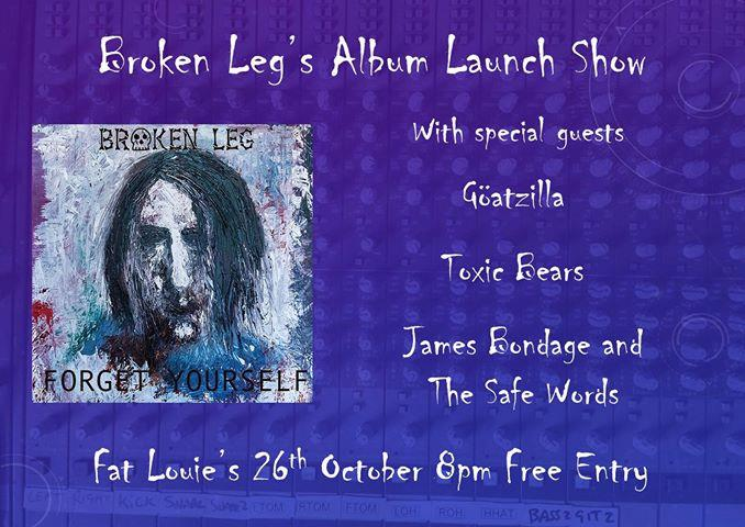 Broken Leg's Album Launch Show